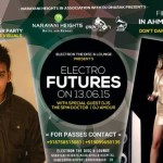 Electron The Disc Lounge Presents Electro Futures with The Spin Doctor & DJ Amour in Ahmedabad on 13 June