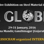 STEEL GLOBE 2016 – Exhibition on Steel Material & Industries at Gandhinagar on 29 to 31 January