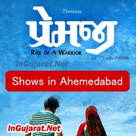 PREMJI Movie Shows in Ahmedabad - Show Timings for PREMJI Gujarati Film 2015